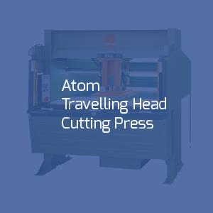 Atom Travelling Head Cutting Press Link Image-01